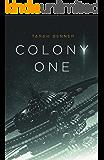 Colony One (The Elderon Chronicles Book 1)
