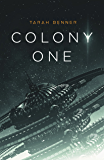 Colony One (The Elderon Chronicles Book 1)