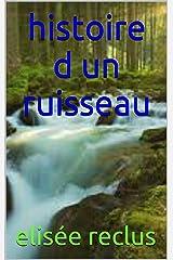 histoire d un ruisseau (French Edition) Kindle Edition