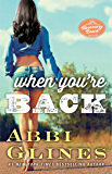 When You're Back: A Rosemary Beach Novel