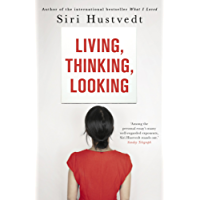 Living, Thinking, Looking (English Edition)