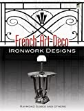 French Art Deco Ironwork Designs (Dover Jewelry and Metalwork)