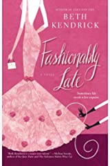 Fashionably Late Kindle Edition