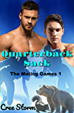 Quarterback Sack (The Mating Games Book 1)