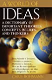A World of Ideas : The Dictionary of Important