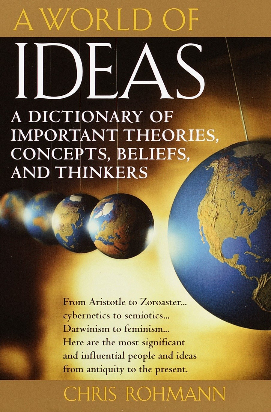A World of Ideas : The Dictionary of Important Ideas and Thinkers by Ballantine Books