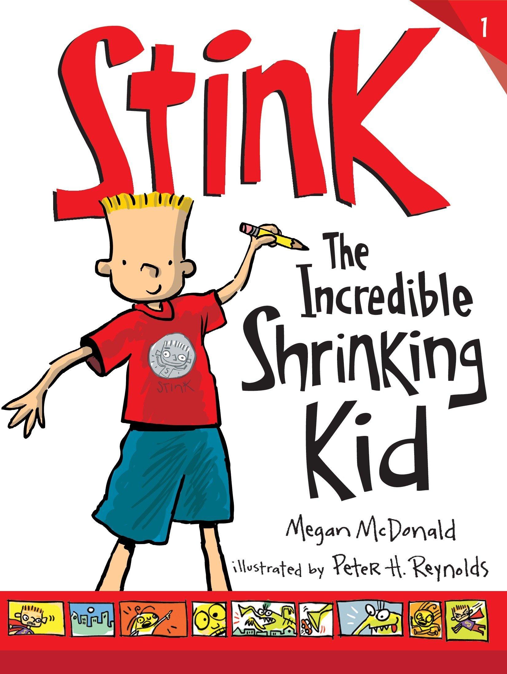 Stink: The Incredible Shrinking Kid: Megan McDonald, Peter H. Reynolds:  8601400279762: Amazon.com: Books