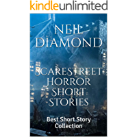 ScareStreet Horror Short Stories:  Best Short Story Collection
