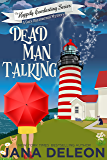 Dead Man Talking: A Cozy Paranormal Mystery (The Happily Everlasting Series Book 1) (English Edition)