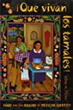 Que vivan los tamales!: Food and the Making of Mexican Identity (Diálogos)