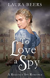 To Love a Spy (The Beckett Files, Book 3)