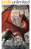 Oathbreaker (Legend of the Gods Book 1)