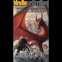Oathbreaker (Legend of the Gods Book 1)