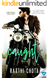 Caught (Caught By the Bad Boys Book 1)