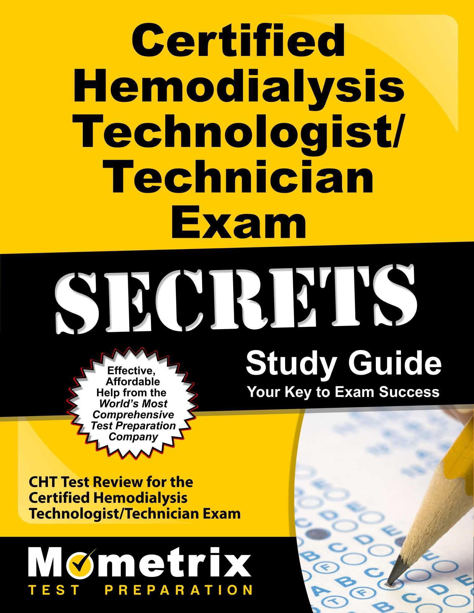 Buy Certified Hemodialysis Technologisttechnician Exam Secrets Cht