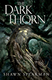 The Dark Thorn (The Annwn Cycle Book 1)
