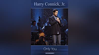 Only You in Concert (Harry Connick, Jr: Only You In Concert)