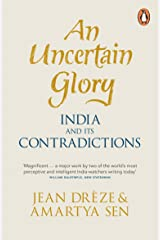 An Uncertain Glory: India and its Contradictions Paperback
