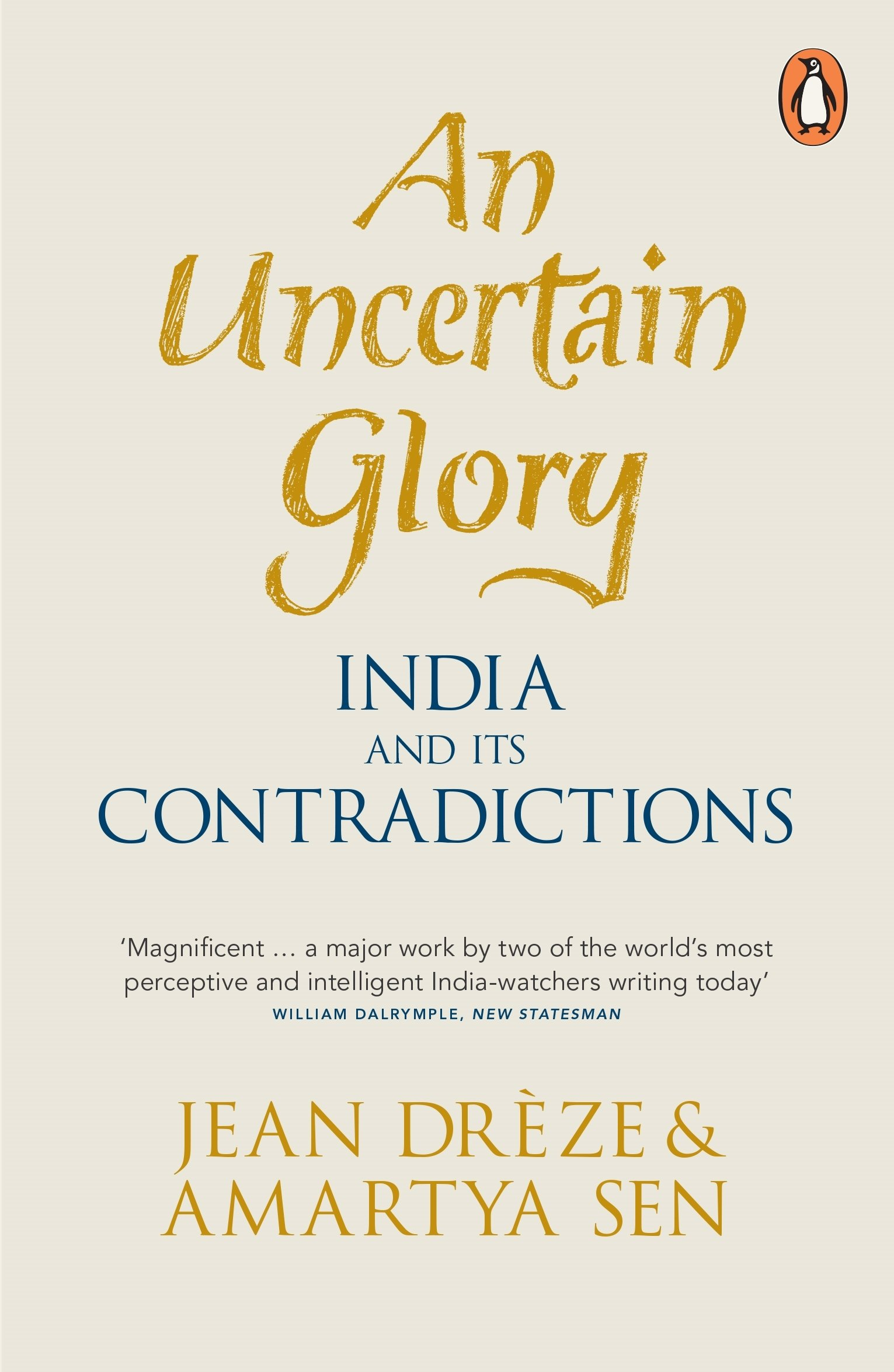An Uncertain Glory: India and its Contradictions: Amazon.es: Jean ...