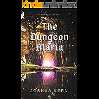 The Dungeon Alaria: A Gamelit Portal Dungeon Prime Fantasy Novel