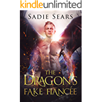 The Dragon's Fake Fiancée: A Dragon Shifter Romance (Dragons For Hire Book 1) book cover