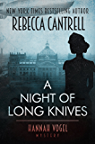 A Night of Long Knives (Hannah Vogel Novels Book 2)