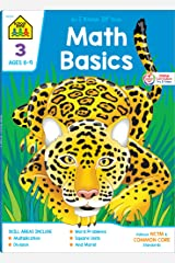 School Zone - Math Basics 3 Workbook - Ages 8 to 9, 3rd Grade, Common Core, Multiplication, Division, Word Problems, Place Value, Fractions, and More ... Workbook Series) (Deluxe Edition 64-Page) Paperback
