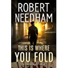 This is Where You Fold: A Poker Thriller (The Steve Ash Trilogy Book 1)
