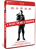 I WANT TO BE A SOLDIER (Blu-ray)