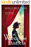 The Wardrobe Mistress: A heart-wrenching wartime love story