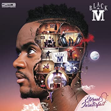 music black m eternel insatisfait