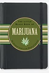 The Little Black Book of Marijuana: The Essential Guide to the World of Cannabis (3rd Edition) (Little Black Books (Peter Pauper Hardcover)) Hardcover