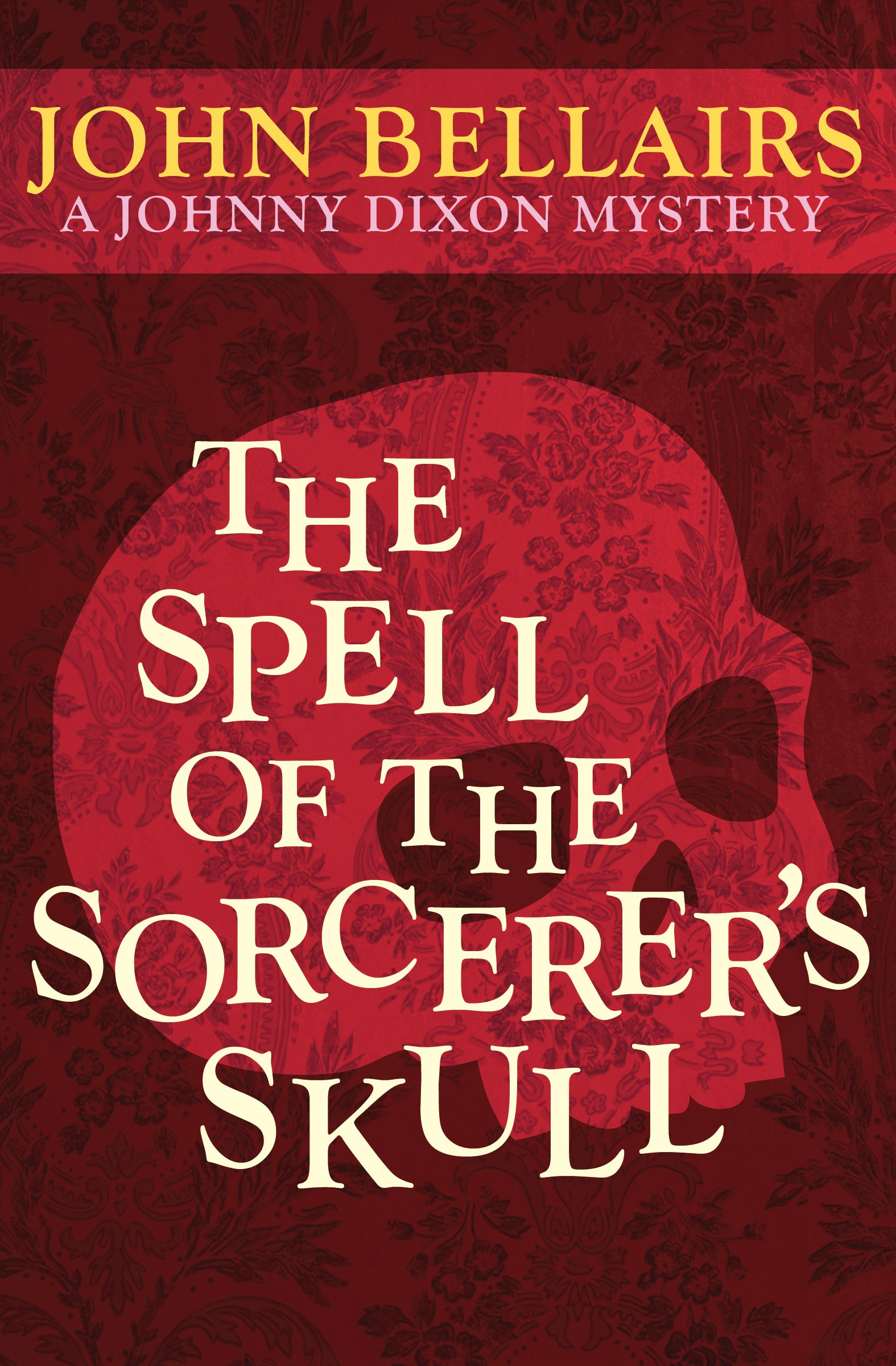 The Spell of the Sorcerer's Skull (Johnny Dixon) ebook