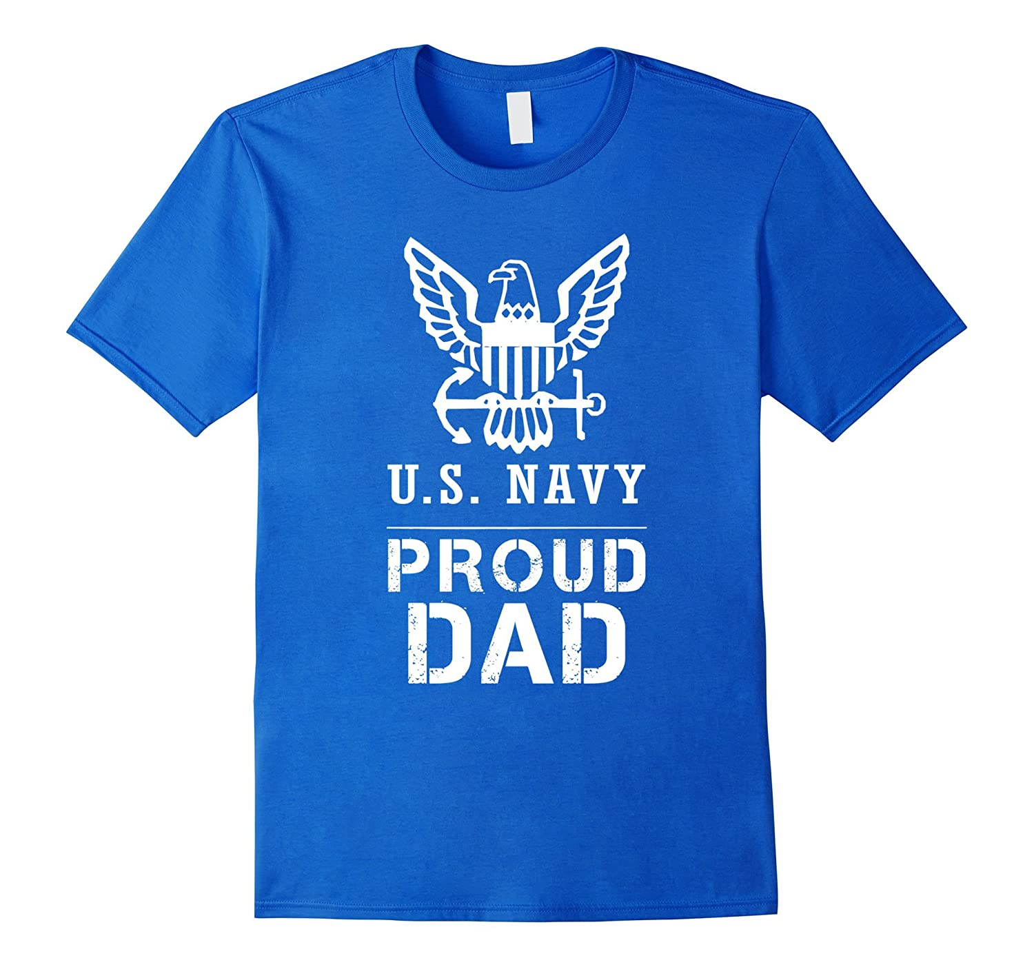 Proud US Navy Dad Tee US Army T Shirt