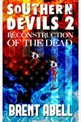 Reconstruction of the Dead (Southern Devils Book 2) Kindle Edition
