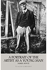 A Portrait of the Artist as a Young Man Kindle Edition