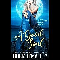 A Good Soul (The Siren Island Series Book 6)