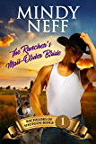 The Rancher's Mail-Order Bride: Small Town Contemporary Romance (Bachelors of Shotgun Ridge Book 1)