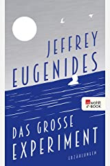 Das große Experiment (German Edition) Kindle Edition