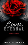 Lover Eternal (Fire & Ice Book 3)