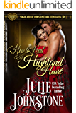 How to Heal a Highland Heart (Highlander Vows: Entangled Hearts Book 9)