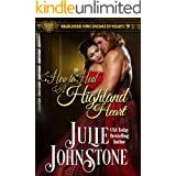 How to Heal a Highland Heart (Highlander Vows- Entangled Hearts Book 9)