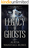 Legacy of Ghosts (The Coraidic Sagas Book 2) (English Edition)