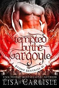 Tempted by the Gargoyle (a gargoyle shifter and cop romance): (a gargoyle shifter and cop romance) (Stone Sentries (Boston) Book 1)