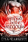Tempted by the Gargoyle (a gargoyle shifter romance): Boston Stone Sentries