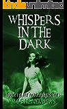 Whispers In the Dark (Dark Angels Book 1)