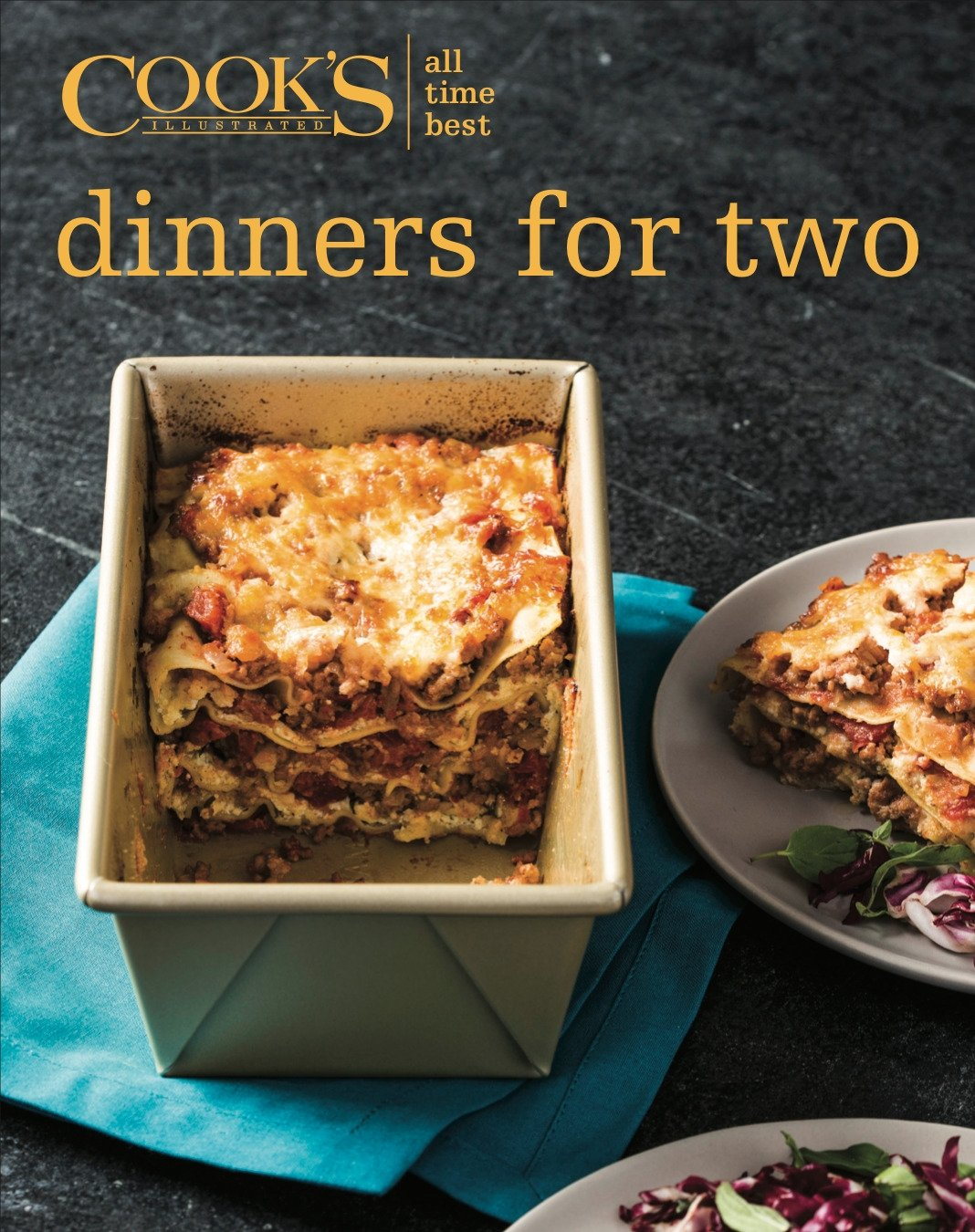 All Time Best Dinners For Two America S Test Kitchen 9781945256622 Amazon Com Books