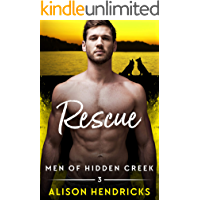 Rescue (Men of Hidden Creek Season 4 Book 3)
