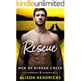 Rescue (Men of Hidden Creek Season 4 Book 3)