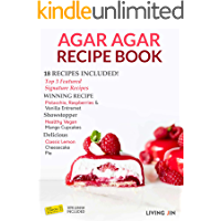 Agar Agar Cookbook 2: 18 Recipes Published by the Official Agar Agar Company, LIVING JIN, and Customers (Agar Awards)